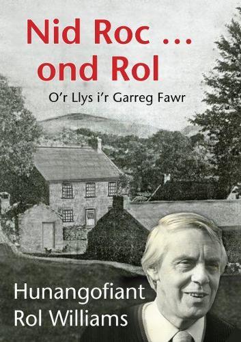 Nid Roc ... Ond Rol - O'r Llys i'r Garreg Fawr (Paperback)