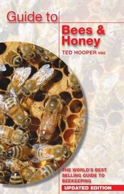 Guide to Bees & Honey: The World's Best Selling Guide to Beekeeping (Paperback)