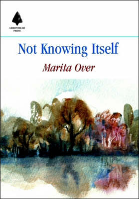 Not Knowing Itself (Paperback)