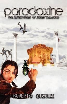 Paradoxine: The Adventures of James Vagabond (Paperback)