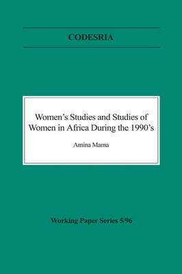 Women's Studies and Studies of Women in Africa During the 1990s (Paperback)