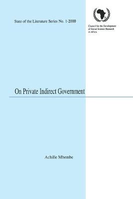 On Private Indirect Government (Paperback)