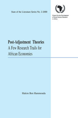 Post-adjustment Theories: A Few Research Trails for African Economies (Paperback)