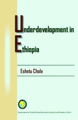 Underdevelopment in Ethiopia (Paperback)