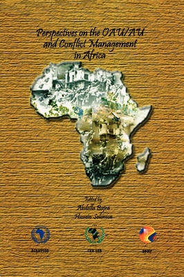 Perspectives on the OAU/AU and Conflict Management in Africa (Paperback)