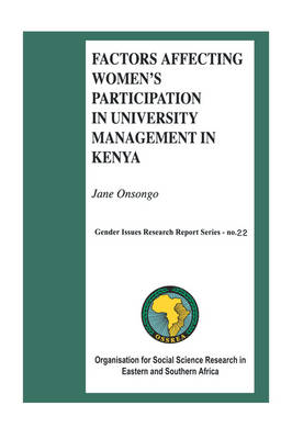 Factors Affecting Women's Participation in University Management in Kenya (Paperback)