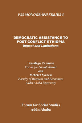 Democratic Assistance to Post-Conflict Ethiopia: Impact and Limitations (Paperback)