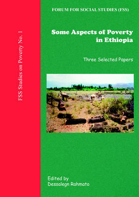 Some Aspects of Poverty in Ethiopia: Three Selected Papers (Paperback)