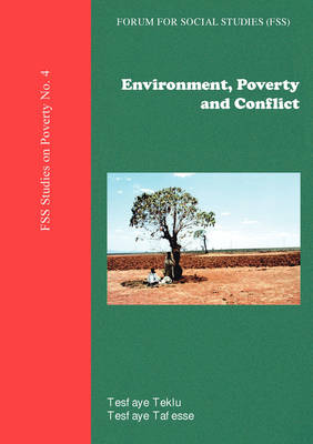 Environment, Poverty and Conflict (Paperback)