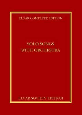 Solo Songs with Orchestra: v. 14 - Elgar Complete Edition (Hardback)