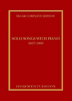 Solo Songs with Piano, 1857-1900 - Elgar Complete Edition v. 15 (Hardback)