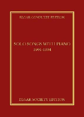 Solo Songs with Piano 1901-1934 - Elgar Complete Edition 16 (Hardback)
