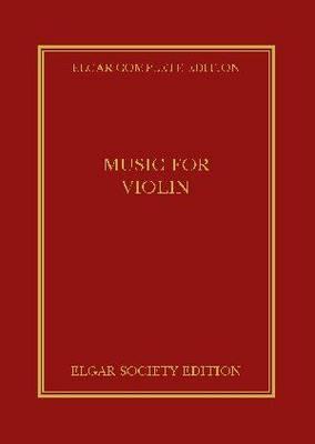 Music for Violin: Pt. 37 - Elgar Complete Edition (Hardback)