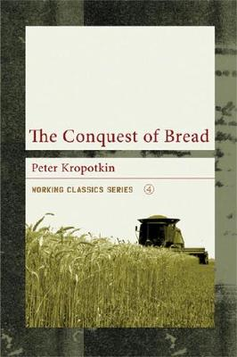 The Conquest Of Bread (Paperback)