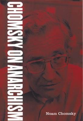 Chomsky on Anarchism (Paperback)