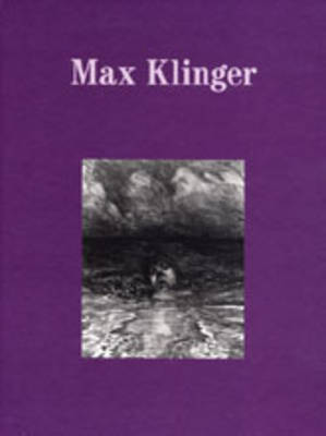 Max Klinger (Hardback)