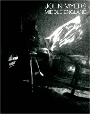 John Myers: Middle England (Paperback)