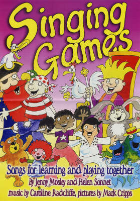 Singing Games: Songs for Learning and Playing Together - Learning Through Action S. (Paperback)