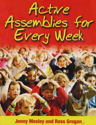 Active Assemblies for Every Week - Learning Through Action S. (Paperback)