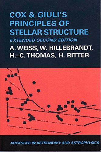 Cox and Giuli's Principles of Stellar Structure - Advances in Astronomy & Astrophysics (Hardback)