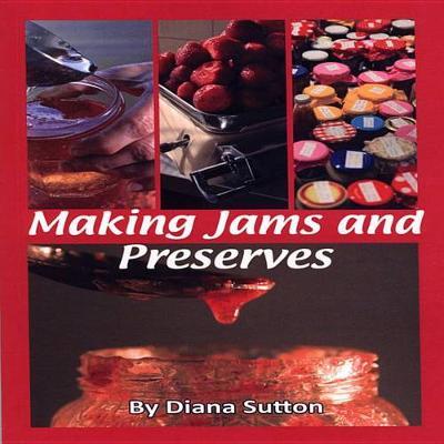 Making Jams and Preserves (Paperback)