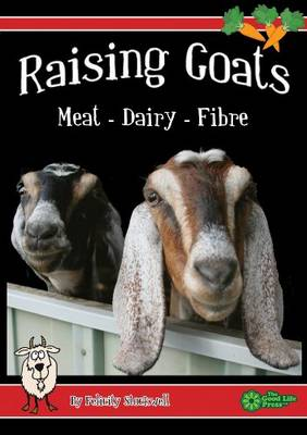 Raising Goats for Meat and Dairy (Paperback)