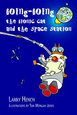 Boing-Boing the Bionic Cat and the Space Station (Paperback)