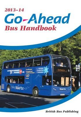 Go-ahead Bus Handbook 2013-2014 (Paperback)