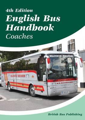 English Bus Handbook - Coaches: English Bus Handbook Coaches - Bus Handbooks EL4 (Paperback)