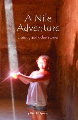 A Nile Adventure: Cruising and Other Stories (Paperback)
