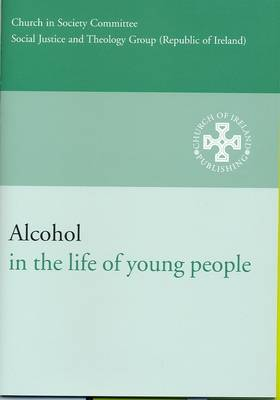 Alcohol in the Life of Young People (Paperback)