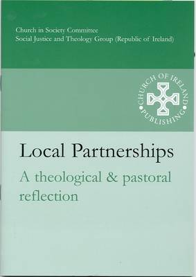 Local Partnerships: A Theological and Pastoral Reflection (Paperback)