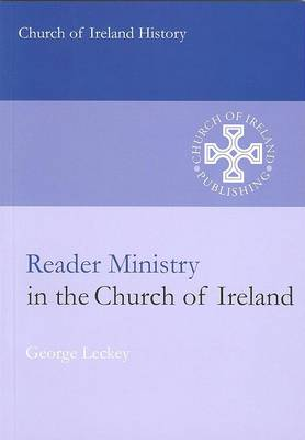 Reader Ministry in the Church of Ireland (Paperback)
