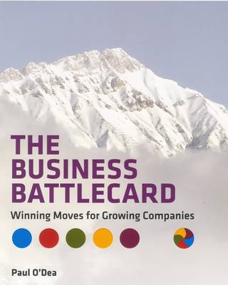 The Business Battlecard: Winning Moves for Growing Companies (Paperback)