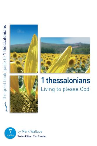 1 Thessalonians: Living to Please God (Paperback)