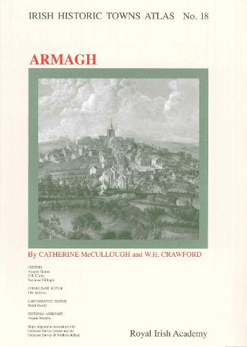 Armagh - Irish Historic Towns Atlas 18 (Sheet map, folded)