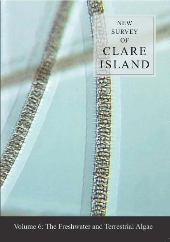 New Survey of Clare Island: v. 6: Freshwater and Terrestrial Algae - New Survey of Clare Island 6 (Paperback)
