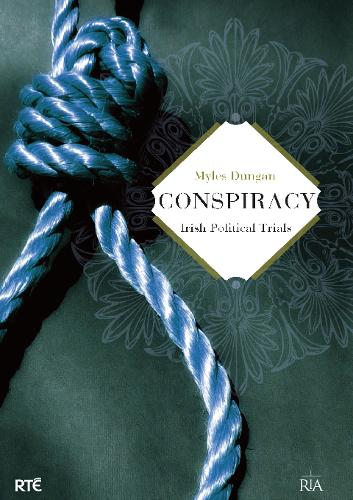 Conspiracy: Irish Political Trials (Paperback)