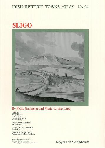Sligo - Irish Historic Towns Atlas 24