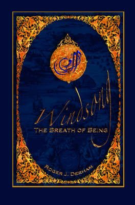 Windsong: The Breath of Being (Hardback)