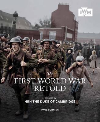 The First World War Retold (Paperback)