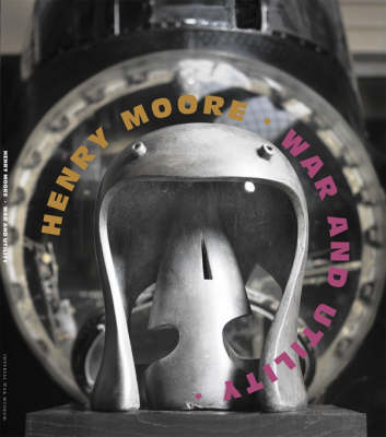 Henry Moore: War and Utility (Paperback)