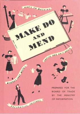 Make Do and Mend (Hardback)