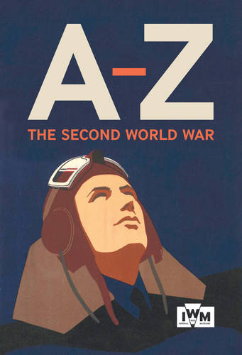 The Second World War A-Z (Hardback)