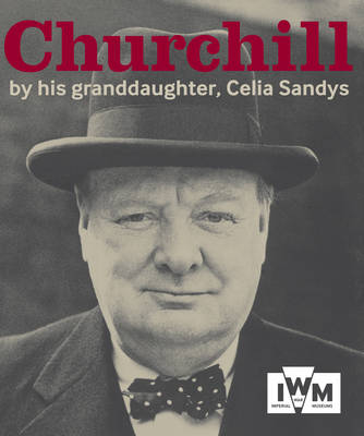 Churchill: By His Granddaughter, Celia Sandys (Paperback)