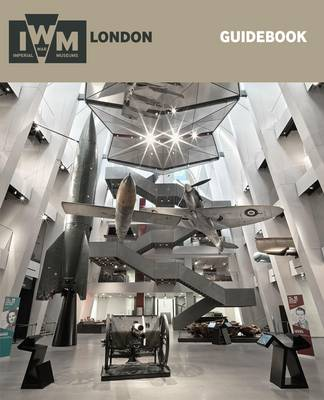 IWM London Guidebook: Guidebook (Paperback)