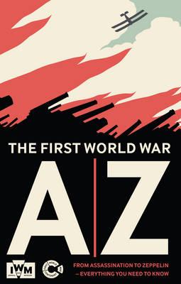 The First World War A-Z (Hardback)