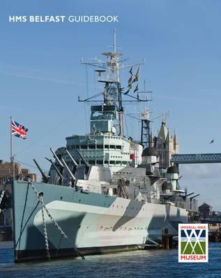 "Imperial War Museum - HMS ""Belfast"" Guidebook (Paperback)"