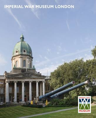 Imperial War Museum London Guide (Paperback)