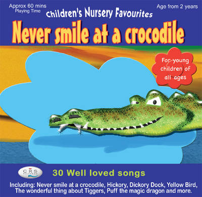 Never Smile at a Crocodile (CD-Audio)